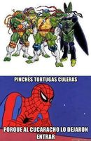 Spidey... U're the best!! :headbang: #Imagen #Humor #SpiderMan #TMNT #LOL #DBZ #MeGusta