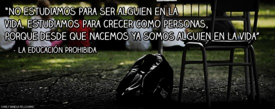 #portada #facebook #educacionprohibida #documental #frase